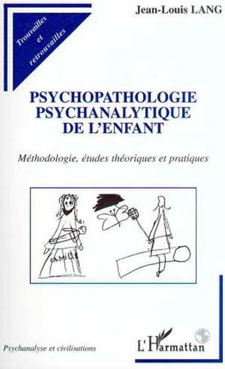 Couverture PSYCHOPATHOLOGIE PSYCHANALYTIQUE DE L'ENFANT
