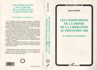 Couverture LES COMMUNISTES DE LA DROME DE LA LIBERATION AU PRINTEMPS 1981