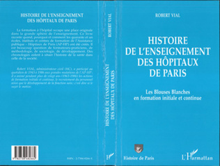 Couverture HISTOIRE DE L'ENSEIGNEMENT DES HOPITAUX DE PARIS