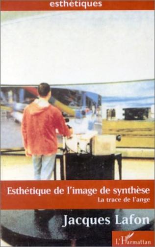 Couverture ESTHETIQUE DE L'IMAGE DE SYNTHESE