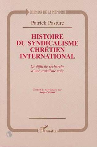 Couverture HISTOIRE DU SYNDICALISME CHRETIEN INTERNATIONAL