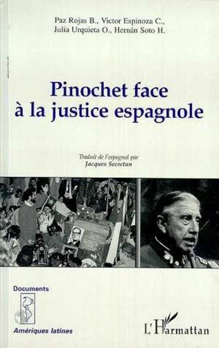 Couverture PINOCHET FACE À LA JUSTICE ESPAGNOLE