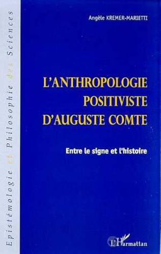 Couverture ANTHROPOLOGIE POSITIVISTE D'AUGUSTE COMTE