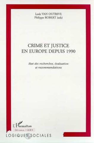 Couverture CRIME ET JUSTICE EN EUROPE DEPUIS 1990