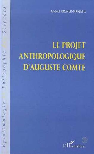 Couverture LE PROJET ANTHROPOLOGIQUE D'AUGUSTE COMTE