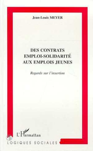 Couverture CONTRATS (DES) EMPLOI-SOLIDARITE AUX EMPLOIS JEUNES
