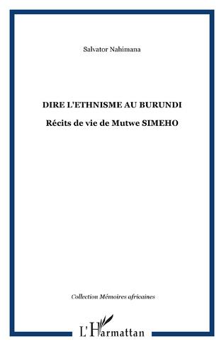 Couverture DIRE L'ETHNISME AU BURUNDI