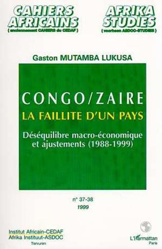 Couverture CONGO/ZAÏRE LA FAILLITE D'UN PAYS (n° 37-38)
