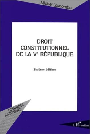 Couverture DROIT CONSTITUTIONNEL DE LA Ve REPUBLIQUE