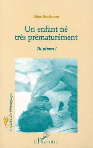 Couverture ENFANT (UN) NÉ TRÈS PRÉMATURÉMENT