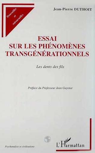 Couverture ESSAI SUR LES PHÉNOMÈNES TRANSGÉNÉRATIONNELS