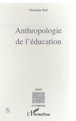 Couverture ANTHROPOLOGIE DE L'ÉDUCATION