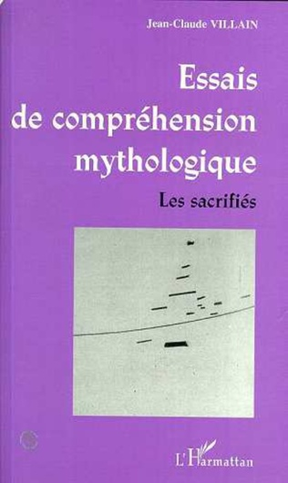 Couverture ESSAIS DE COMPRÉHENSION MYTHOLOGIQUE