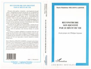 Couverture RECONSTRUIRE SON IDENTITE PAR LE RECIT DE VIE