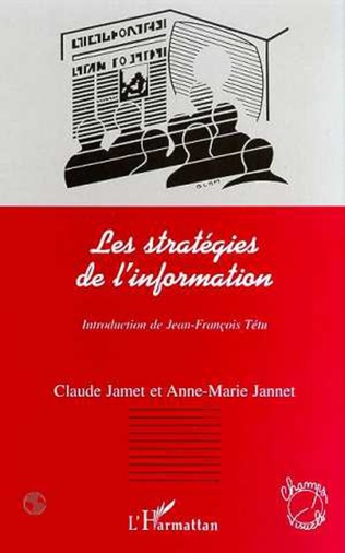 Couverture LES STRATEGIES DE L'INFORMATION