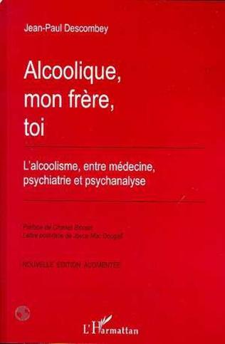 Alcoolique Mon Frere Toi L Alcoolique Entre Medecine