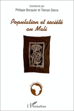 Couverture POPULATION ET SOCIETE AU MALI
