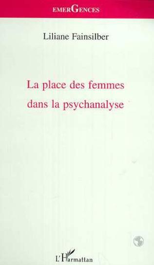 Couverture LA PLACE DES FEMMES DANS LA PSYCHANALYSE
