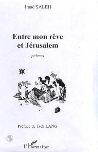 Couverture ENTRE MON RÊVE ET JÉRUSALEM