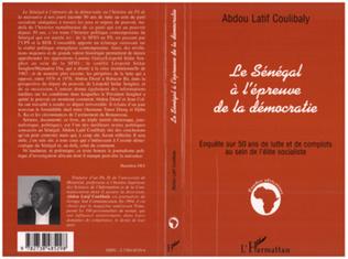 Couverture LE SENEGAL A L'EPREUVE DE LA DEMOCRATIE
