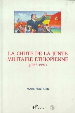 Couverture LA CHUTE DE LA JUNTE MILITAIRE ETHIOPIENNE (1987-1991)