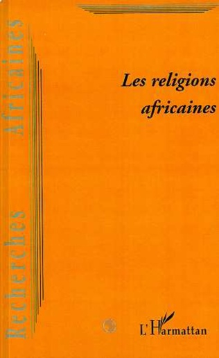 Couverture LES RELIGIONS AFRICAINES