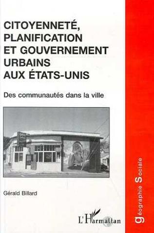 Couverture CITOYENNETE, PLANIFICATION ET GOUVERNEMENT URBAINS AUX ETATS-UNIS