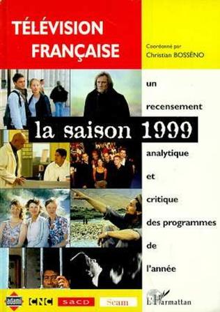 Couverture TELEVISION FRANCAISE LA SAISON 1999