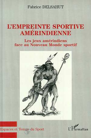 Couverture L'EMPREINTE SPORTIVE AMERINDIENNE