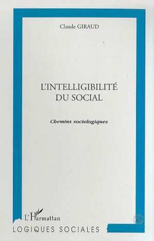 Couverture L'INTELLIGIBILITE DU SOCIAL