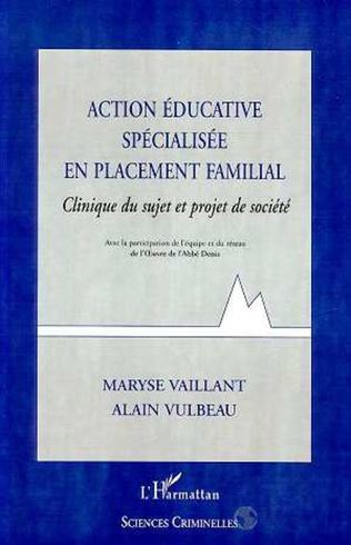Couverture ACTION EDUCATIVE SPECIALISEE EN PLACEMENT FAMILIAL