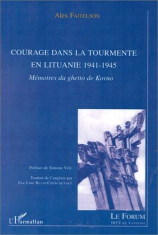 Couverture COURAGE DANS LA TOURMENTE EN LITUANIE 1941-1945