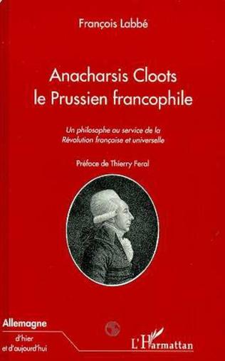 Couverture ANACHARSIS CLOOTS LE PRUSSIEN FRANCOPHILE