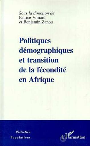 Couverture POLITIQUES DEMOGRAPHIQUES ET TRANSITION DE LA FECONDITE EN AFRIQUE