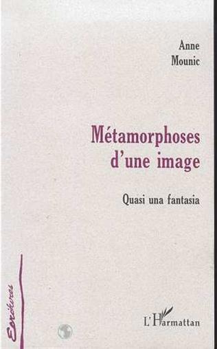 Couverture METAMORPHOSE D'UNE IMAGE