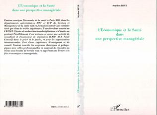 Couverture L'ECONOMIQUE ET LA SANTE DANS UNE PERSPECTIVE MANAGERIALE