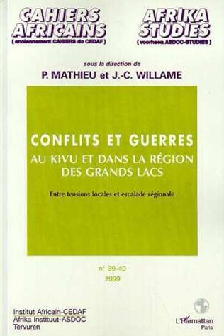 Couverture CONFLITS ET GUERRES AU KIVU ET DANS LA RÉGION DES GRANDS LACS (n° 39-40)