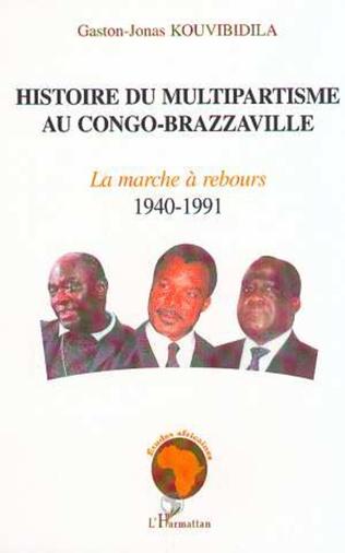 Couverture HISTOIRE DU MULTIPARTISME AU CONGO-BRAZZAVILLE