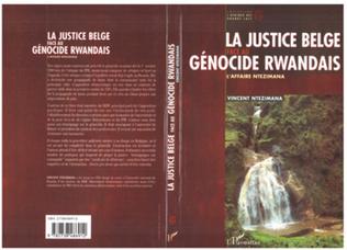 Couverture LA JUSTICE BELGE FACE AU GéNOCIDE RWANDAIS