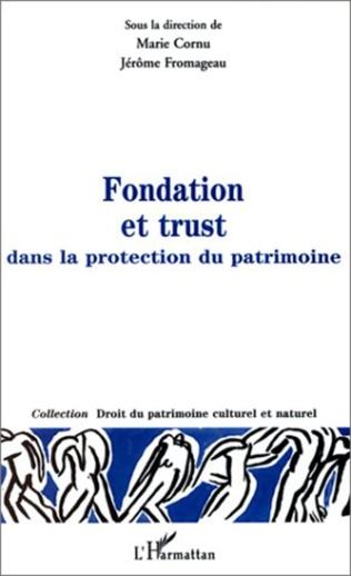 Couverture FONDATION ET TRUST DANS LA PROTECTION DU PATRIMOINE