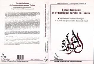 Couverture FORCES FEMININES ET DYNAMIQUES RURALES EN TUNISIE