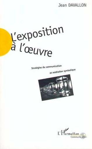 Couverture L'EXPOSITION A L'ŒUVRE