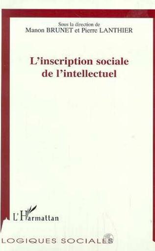 Couverture L'INSCRIPTION SOCIALE DE L'INTELLECTUEL