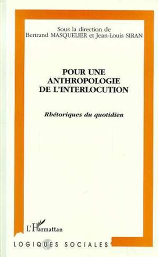 Couverture POUR UNE ANTHROPOLOGIE DE L'INTERLOCUTION