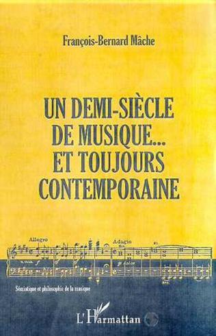 Couverture Un demi-siècle de musique... et toujours contemporaine
