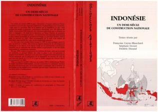 Couverture INDONÉSIE UN DEMI-SIÈCLE DE CONSTRUCTION NATIONALE
