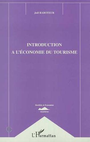 Couverture INTRODUCTION A L'ECONOMIE DU TOURISME
