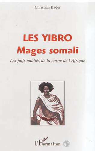 Couverture LES YIBRO MAGES SOMALI