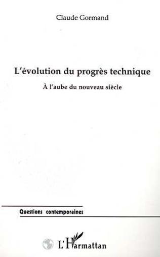 Couverture L'EVOLUTION DU PROGRES TECHNIQUE À L'AUBE DU NOUVEAU SIÈCLE