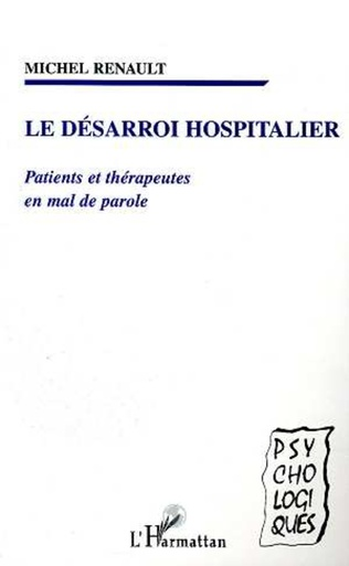 Couverture LE DESARROI HOSPITALIER